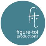 Figure toi production