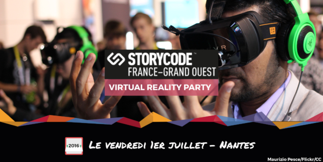 StoryCode Grand Ouest #15 : « Virtual Reality Party »