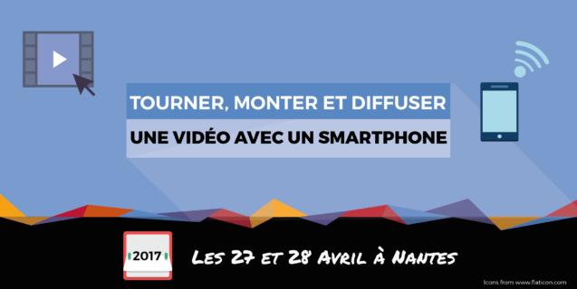 Formation «Tourner, monter et diffuser une vidéo avec un smartphone»