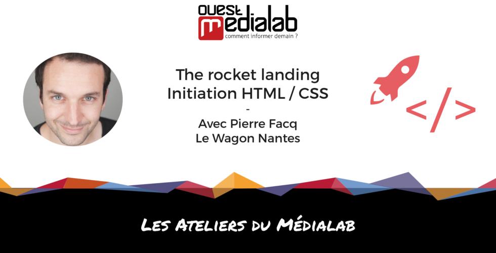 [Atelier du Médialab] The rocket landing – Initiation HTML / CSS