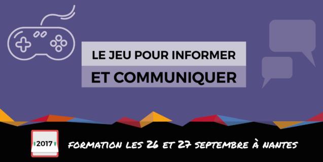 Formation «Le jeu pour informer et communiquer»