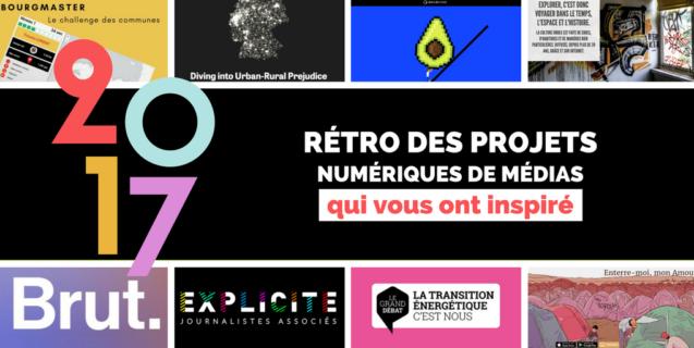 [Rétro 2017] Les projets numériques de média qui vous inspiré cette année