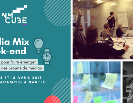 Media Mix Week-end : 48h pour imaginer les médias de demain