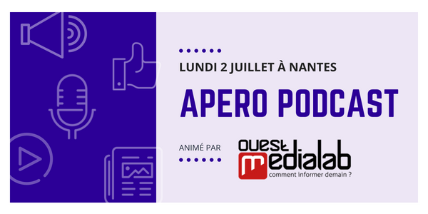ap ro sur le podcast le 2 juillet nantes ouest m dialab. Black Bedroom Furniture Sets. Home Design Ideas