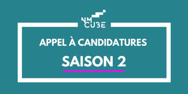 NMcube SAISON 2 : ouverture de l'appel à candidatures !