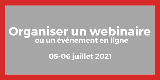 Organiser un webinaire ou un événement en ligne